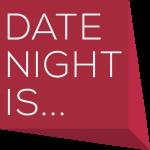 Date Night Is… logo