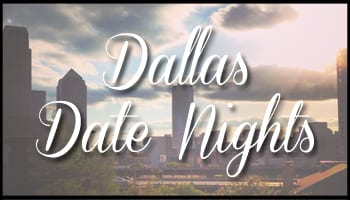 Dallas Date Nights41