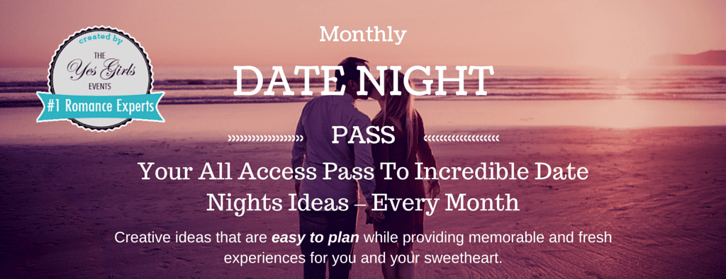 Your All Access Pass to Incredible Date Nights Banner