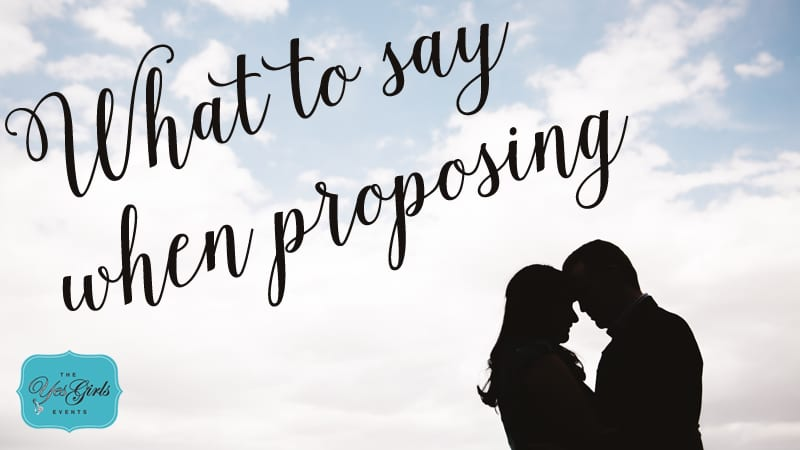 what to say when proposing to a girl