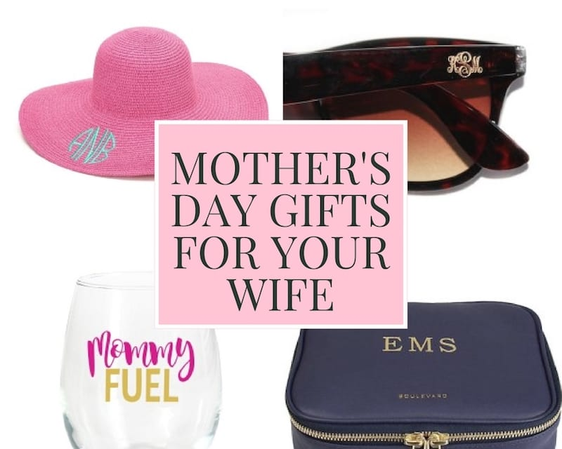 gifts for your wife for mother's day
