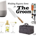 Registry Gifts the Groom will Love