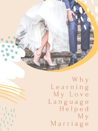 Why learning my love language helped my marriage