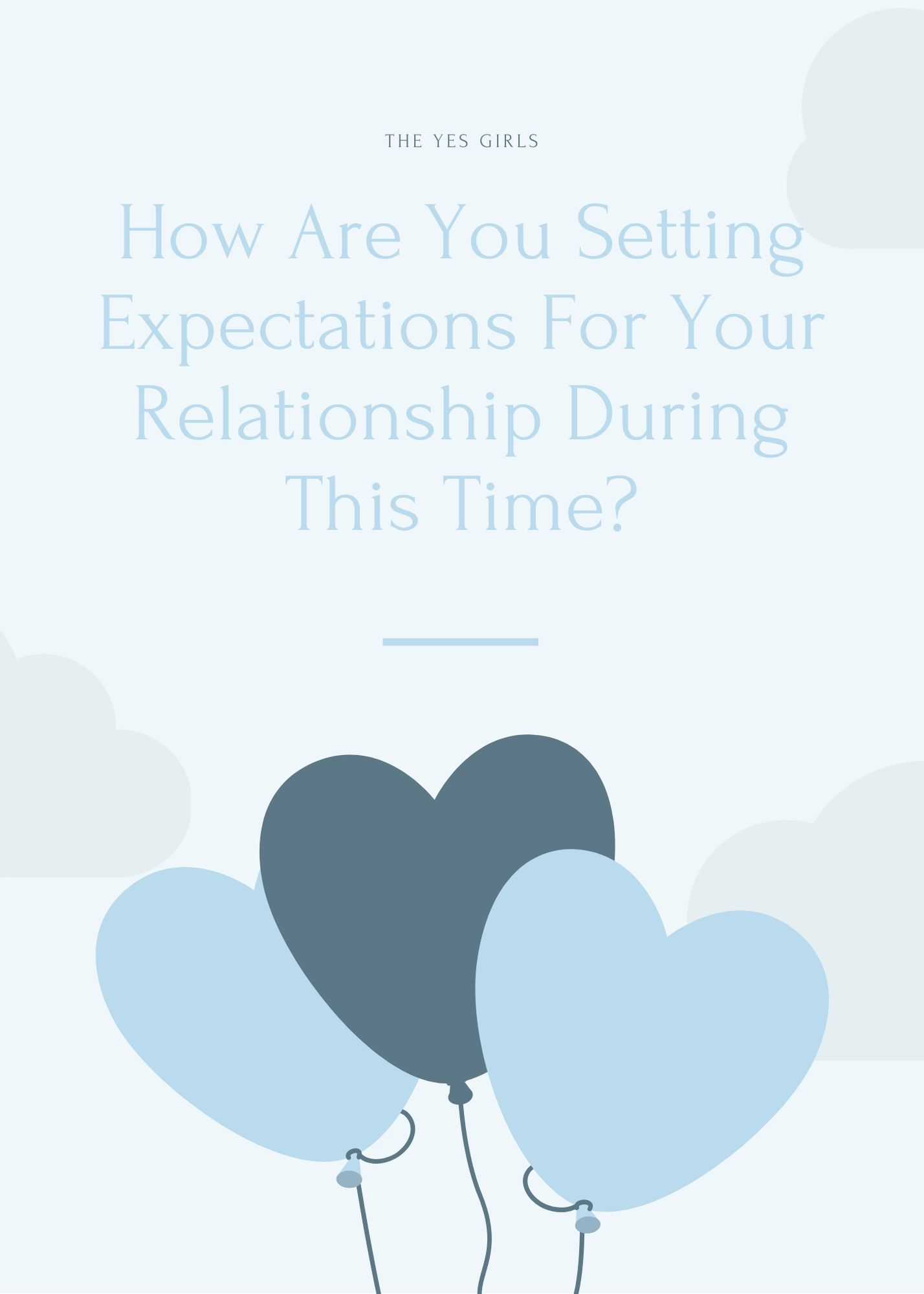 How Are You Setting Expectations For Your Relationship During This Time?